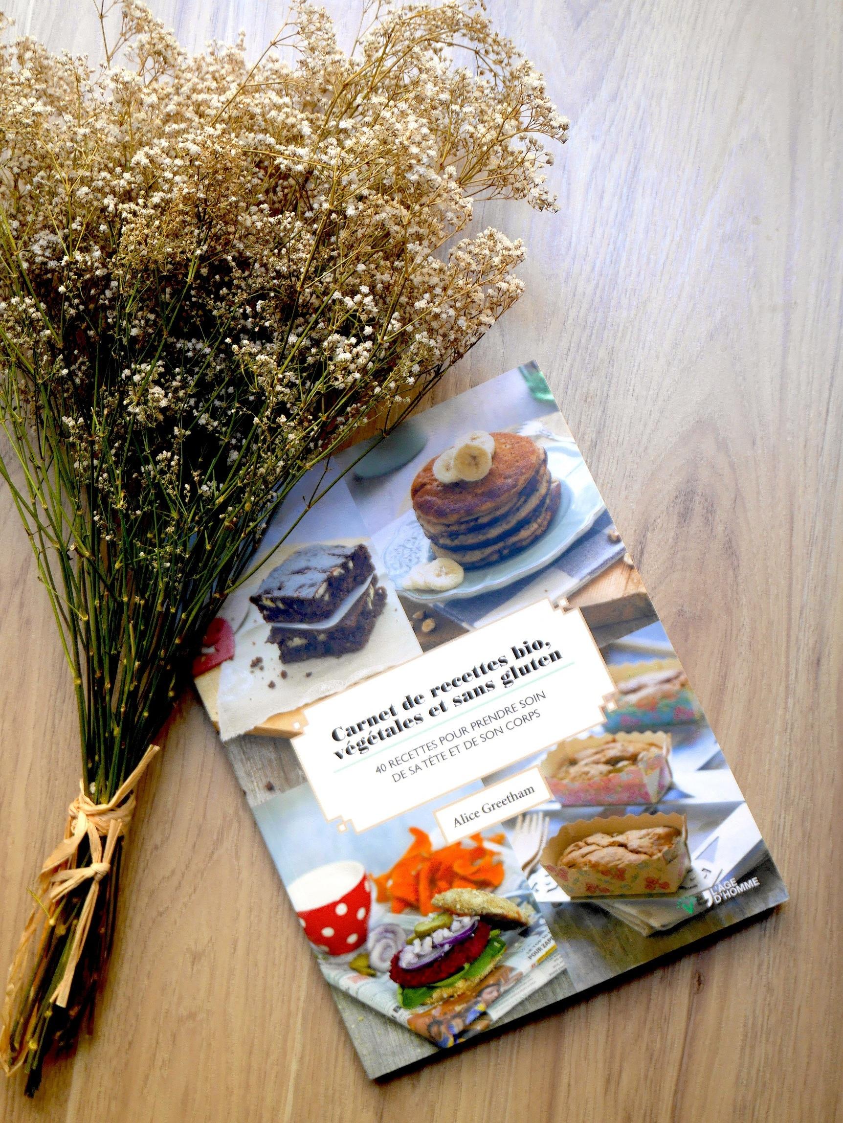 """Coup de coeur pour """"Carnet de recettes bio, végétales et sans gluten"""" d'Alice Greetham !"""